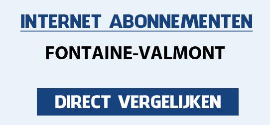 internet vergelijken fontaine-valmont