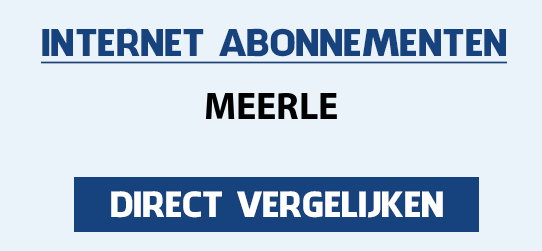 internet vergelijken meerle