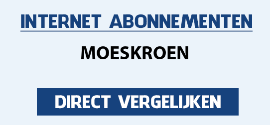 internet vergelijken moeskroen