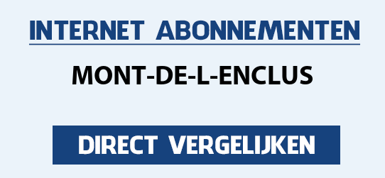 internet vergelijken mont-de-l-enclus