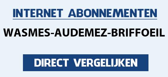 internet vergelijken wasmes-audemez-briffoeil
